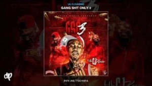 Gang Shit Only 3 BY Lil CJ Kasino